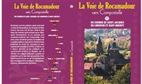 LIVRE : La Voie de Rocamadour vers Compostelle en Limousin et Haut-Quercy